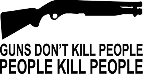 guns-don-t-kill-people